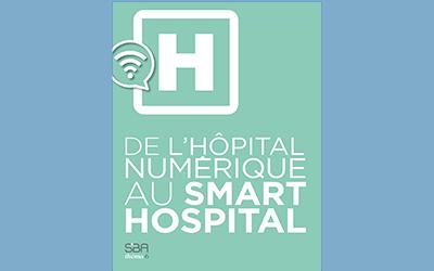 Et si l'hôpital du futur était smart ?