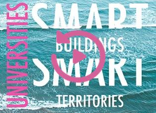 Universités Smart Buildings Smart Territories : des échanges de haut niveau à portée de clic